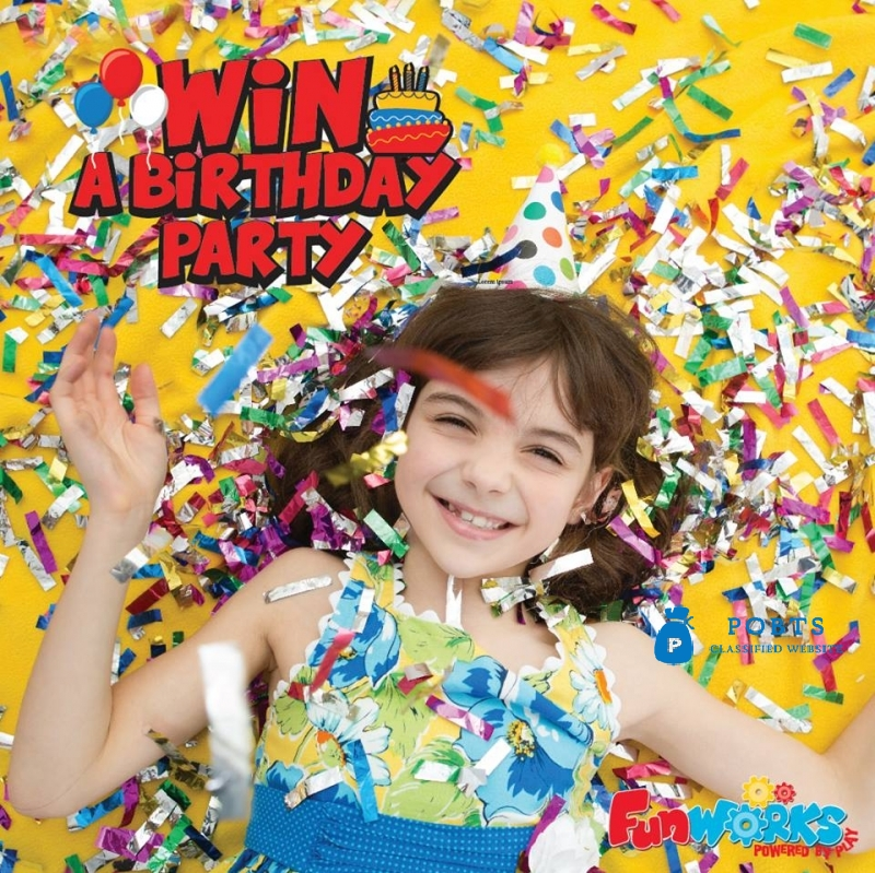 Get the chance to win a Birthday Party | Fun Works