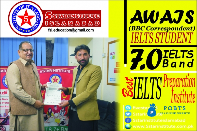 IELTS 7+ Band with 5 STAR INSTITUTE , Best IELTS Centre in Islamabad and Rawalpindi