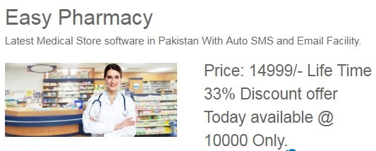 Easy Pharmacy Rs 15000 33 Discount in 10000 Only Life Time - No Monthly or Yearly Fee With Auto SMS To Owner  Customer