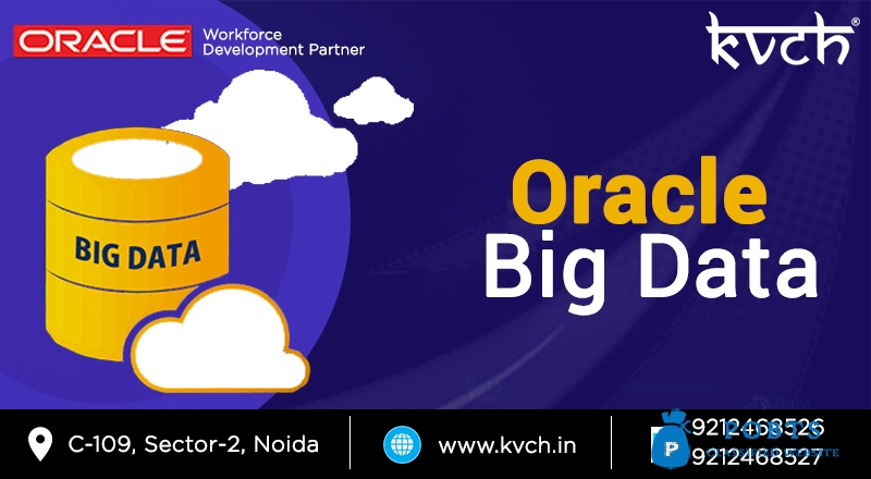 KVCH Oracle Big-Data Fundamental Course | Oracle certification