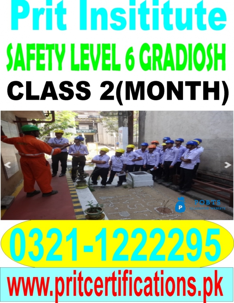 Safety level 6 diploma for gradiosh in Islamabad