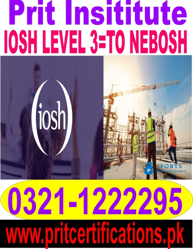 Best Iosh Level 3 Course In Islamabad Post Free Ad Pobts Classified Buy Sell In Pakistan