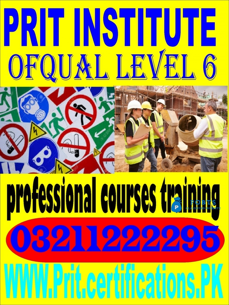 Ofqual level 6 safety diploma for gradiosh course in islamabad