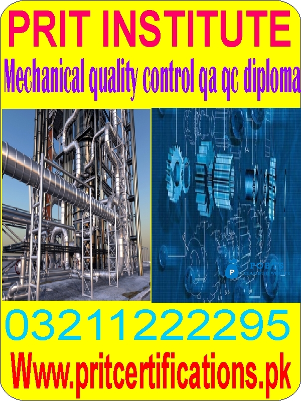 Mechanical quality control qa qc diploma course in islamabad