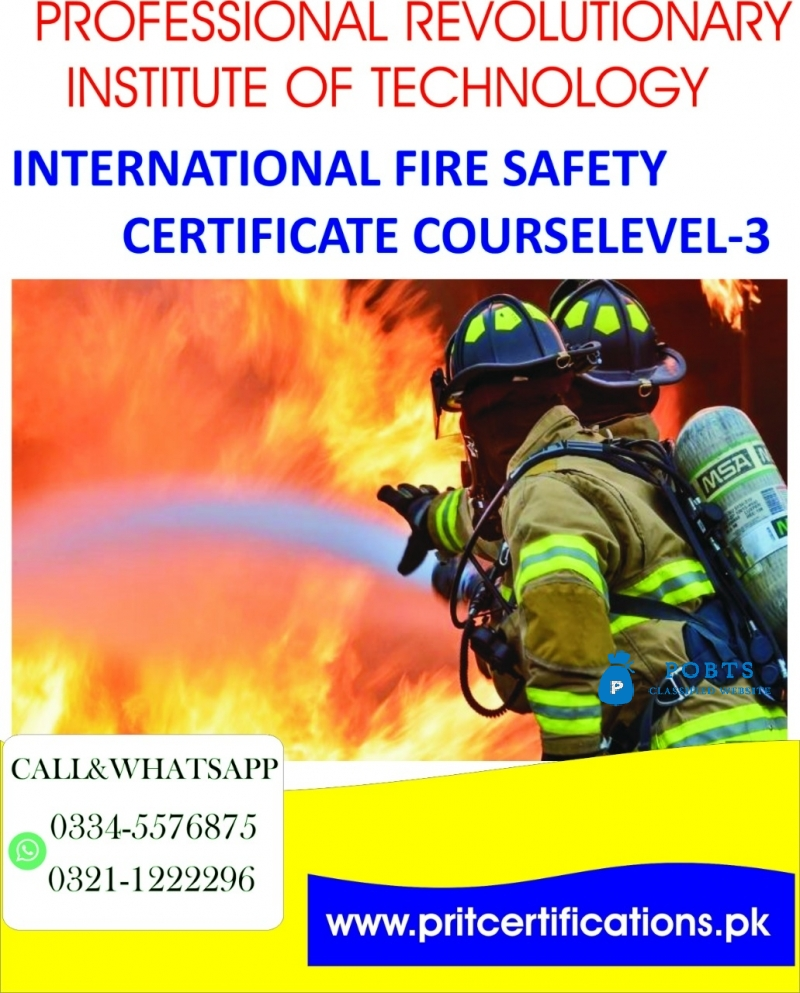 INTERNATIONAL FIRE SAFETY CERTIFICATE COURSE LEVEL 3 IN ISLAMABAD