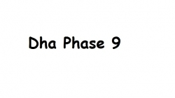Dha lahore phase 9Town