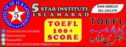 TOEFL 100+ Score with 5 STAR INSTITUTE, Best TOEFL Preparation Centre In Islamabad and Rawalpindi